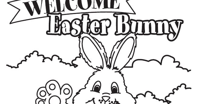 Coloring Amp Activity Pages Quot Welcome Easter Bunny Quot Coloring