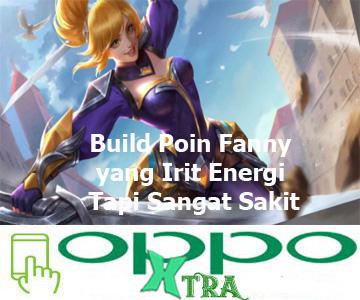 Build Poin Fanny yang Irit Energi Tapi Sangat Sakit
