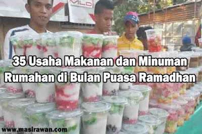35 Usaha Makanan dan Minuman Rumahan di Bulan Puasa Ramadhan