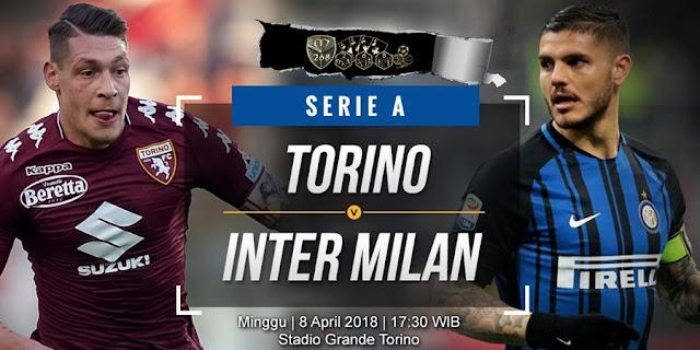 Prediksi Torino Vs Inter Milan, Minggu 08 April 2018 Pukul 17.30 WIB