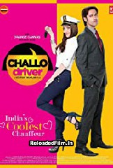Challo Driver (2013) Hindi Full Movie Download 1080p 720p 480p