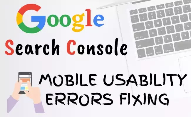Google search console mobile usability error fixing