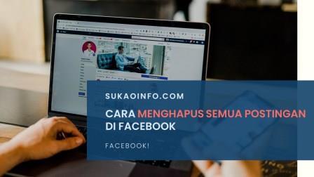 Cara menghapus semua postingan di facebook lewat hp maupun laptop