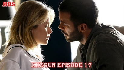 Episode 17 Kuzgun