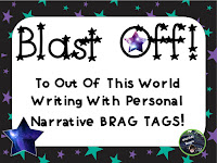 https://www.teacherspayteachers.com/Product/Blast-Off-to-Out-of-This-World-Writing-Personal-Narrative-Brag-Tags-2040572