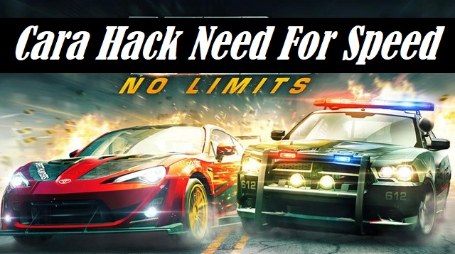 Cara Hack Need For Speed No Limits