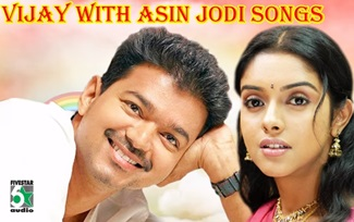 Vijay & Asin Jodi Super Hit Audio Jukebox