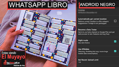 libros de whatsapp, noticias, android oscuro, el muyayo, snapchat, android p, china