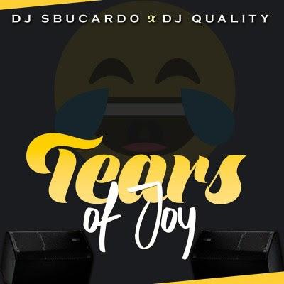 Dj Sbucardo & DjQuality - Tears Of Joy [2019]