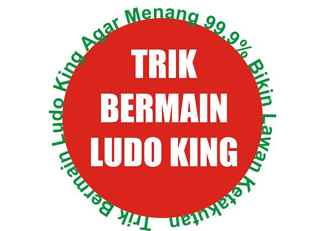 Trik Bermain Ludo King