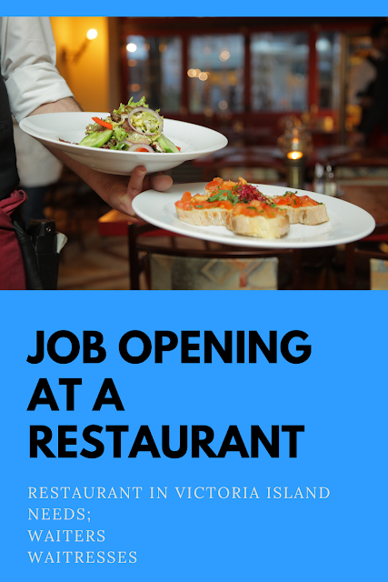 Opening for Waiters and Waitresses in Lagos restaurant