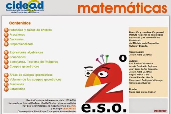 http://recursostic.educacion.es/secundaria/edad/2esomatematicas/index.htm