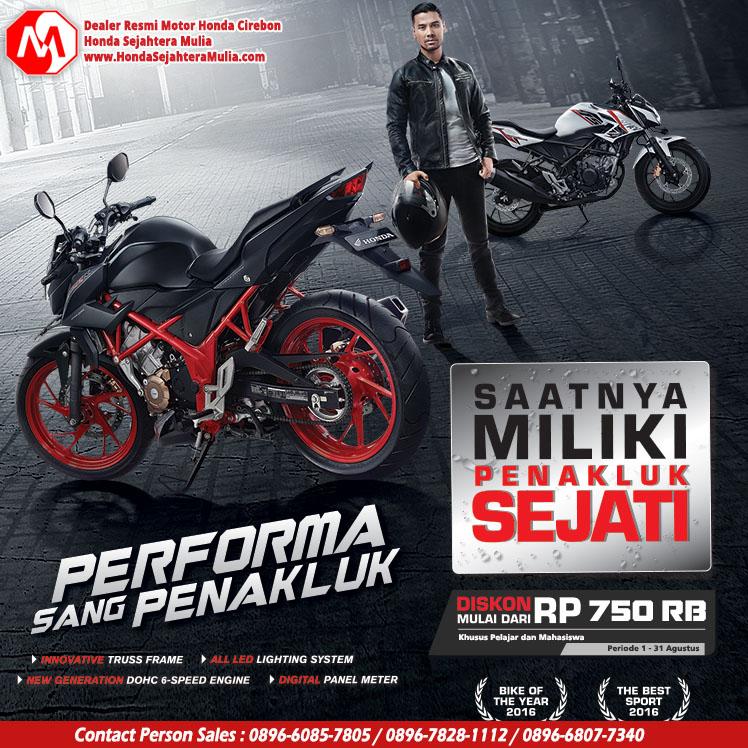 Spesial Harga CB150R Khusus Pelajar dan Mahasiswa Honda Sejahtera Mulia Cirebon