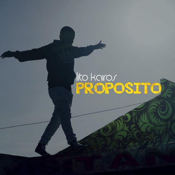 Lito Kairos – Proposito (Single) 2021 (Exclusivo WC)