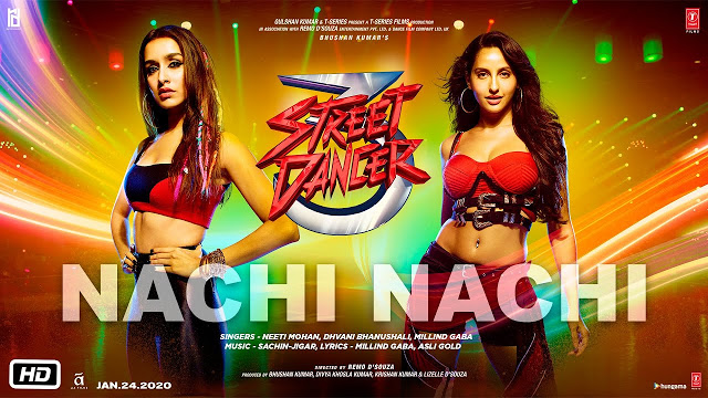 Nachi Nachi Lyrics – Street Dancer 3D| Dhvani | Millind Gaba