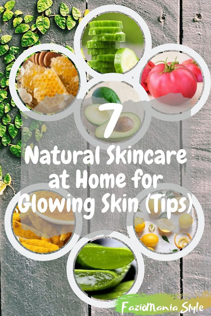 7 Natural Skincare at Home for Glowing Skin (Tips)