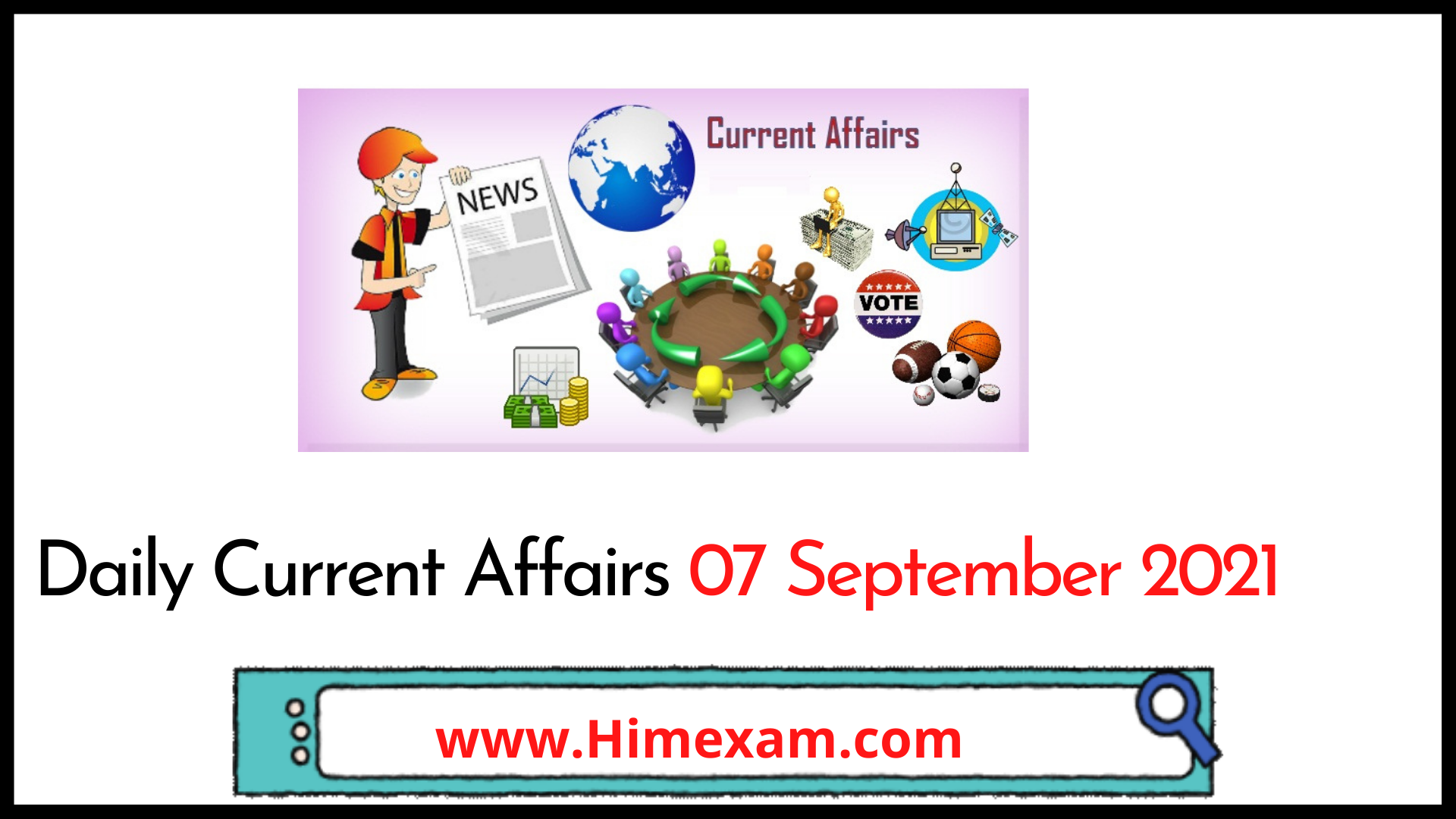 Daily Current Affairs 07 September 2021