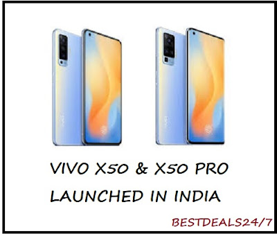 Vivo X50 and X50 Pro launched in India