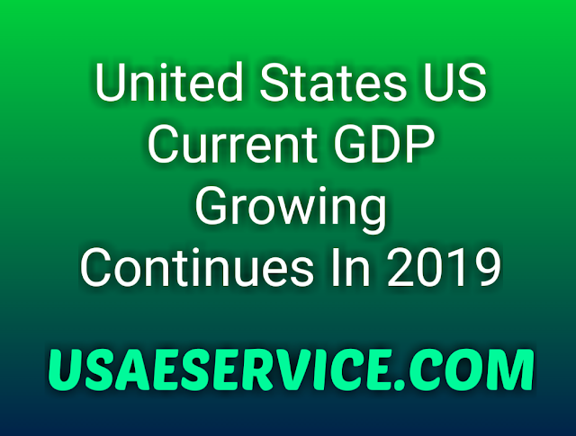 United States US GDP Growing Continues