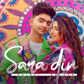 Sara Din by Hairat Aulakh MP3 Song Download