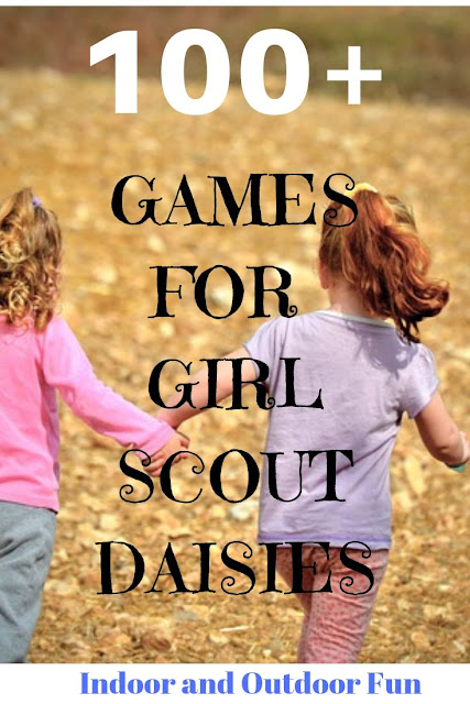 Over 100 Games for Girl Scout Daisies