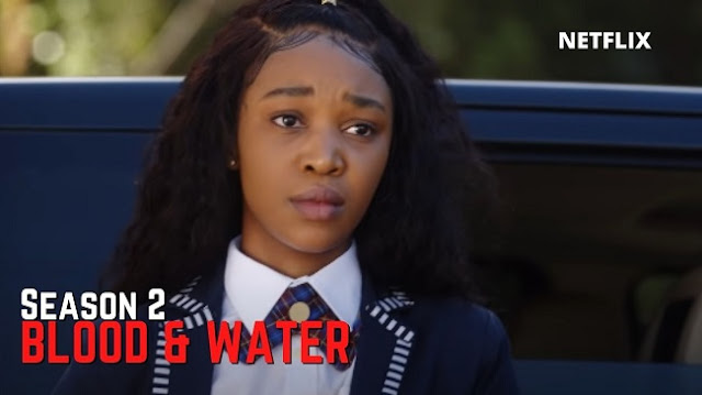 Blood And Water Season 2