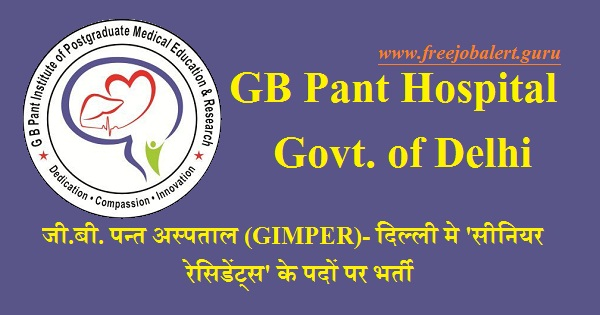 GIMPER, GB Pant Hospital, Government of Delhi, Hospital, Hospital Recruitment, Medical, Medical Recruitment, Senior Resident, MBBS, Delhi, Latest Jobs, gb pant delhi logo