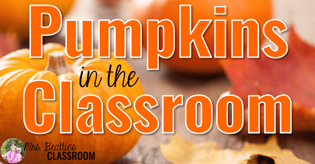 "Photo of pumpkins and text, ""Pumpkins in the Classroom."""