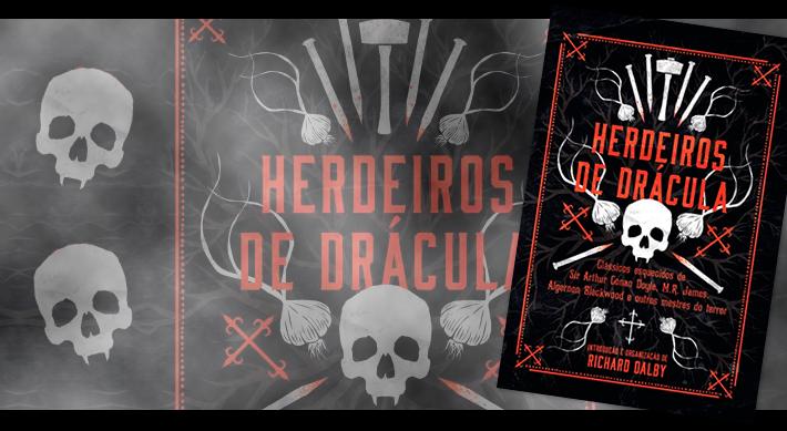 Halloween: Livros de terror que acabaram de chegar nas livrarias - Herdeiros de Drácula