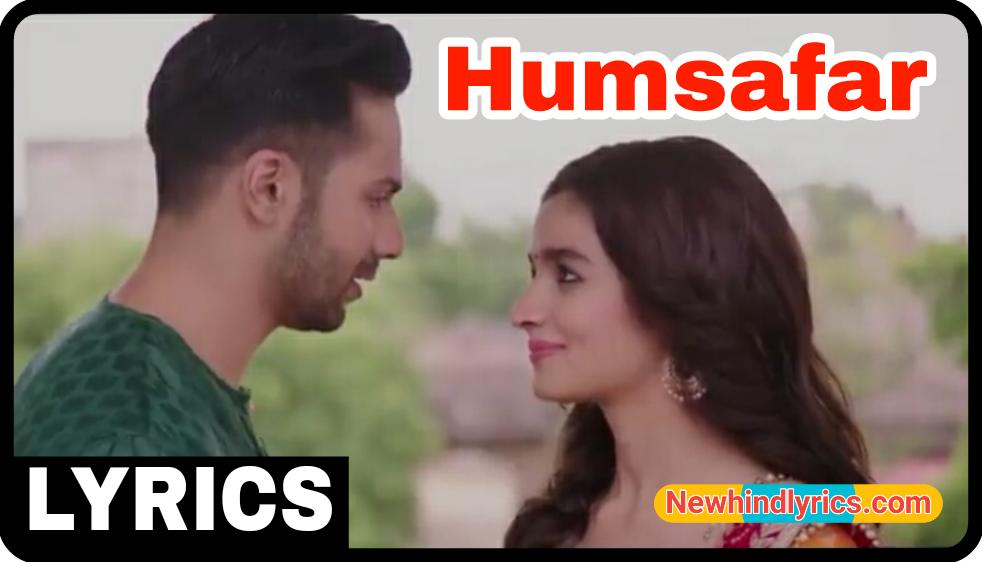 Sun Mere Humsafar Bollywood lyrics song Newhindlyrics