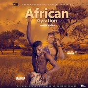 Music: Donskid - African Gyration Ft Gentle P