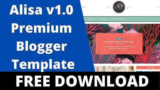 Download Alisa v1.0  Responsive Personal Blog BloggerBlogspot Theme