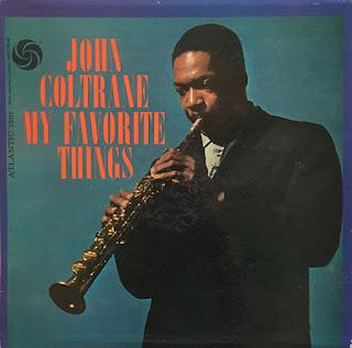 John Coltrane, My Favorite Things