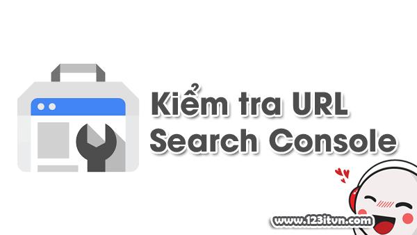 Lập chỉ mục bằng Search Console phiên bản mới