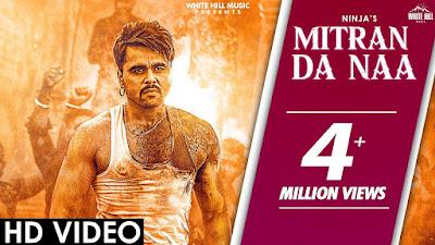 Mitran Da Naa Song Lyrics - Ninja - Punjabi Songs Lyrics