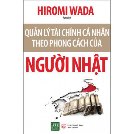 Quản Lý Tài Chính Cá Nhân Theo Phong Cách Của Người Nhật ebook PDF EPUB AWZ3 PRC MOBI
