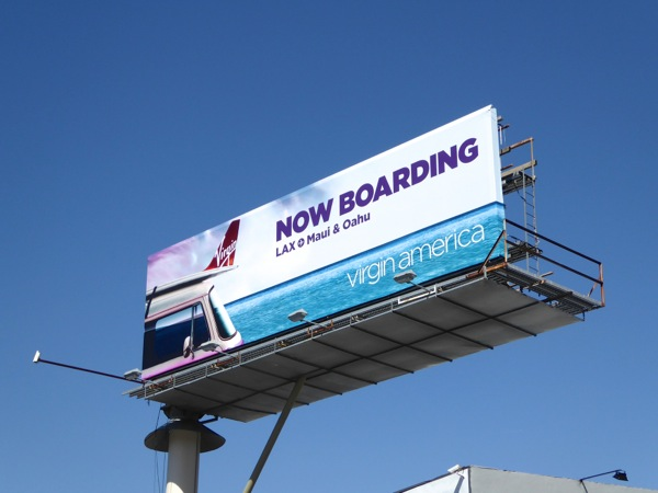 Now boarding Virgin America LAX Maui Oahu billboard