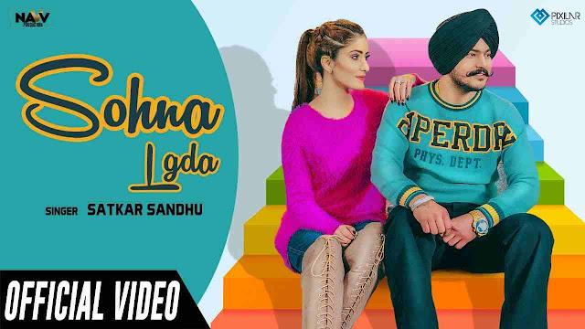 Sohna Lgda song Lyrics - Satkar Sandhu