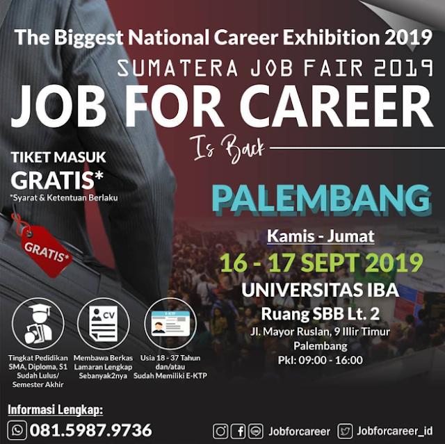 """Palembang Job Fair """"JOB FOR CAREER"""" September 2019"""