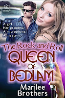The Rock and Roll Queen of Bedlam by Marilee Brothers