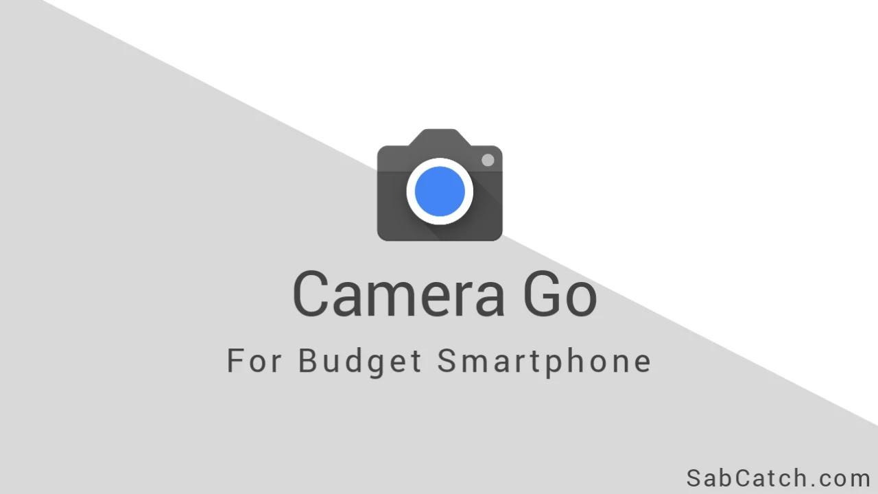 Google Camera Go For Budget Smartphones Download Now