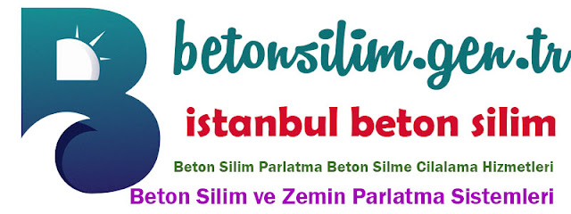 İstanbul Beton Zemin Silim Cilalama Parlatma