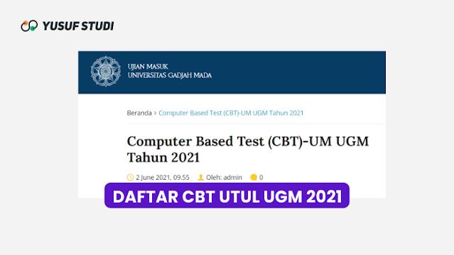 Syarat dan Jadwal CBT UTUL UM UGM 2021