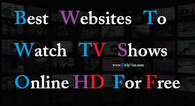 best-site-watch-TV-shows-online-hd-free