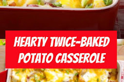 Hearty Twice-Baked Potato Casserole #potato #casserole #bacon #bakedpotatoes