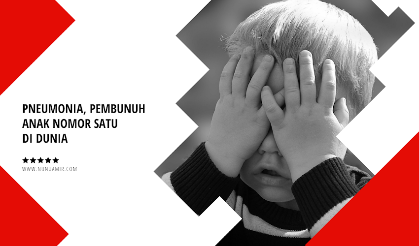 Pneumonia, Pembunuh Anak Nomor Satu Di Dunia