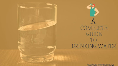 drinking water - a complete guide