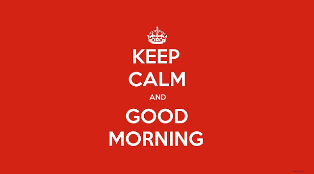 Keep Calm And Good Morning Quotes HD Wallpaper Free Download