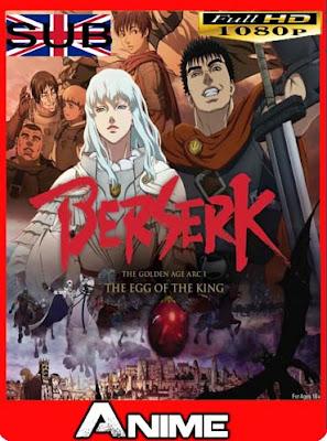 Berserk The Golden Age Arc 1 y 2HD [1080P] subtitulada [GoogleDrive-Mega]dizonHD