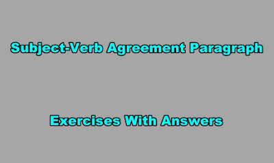 Subject-Verb Agreement Paragraph Exercises With Answers.